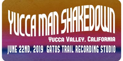 Yucca Man Shakedown