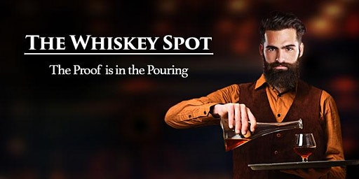 The Whiskey Spot - Tasting Event - Dallas