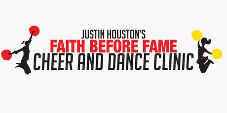 Faith Before Fame Dance and Cheer Clinic 2019 tickets