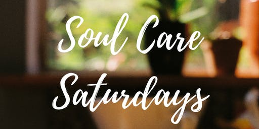 Soul Care Saturdays