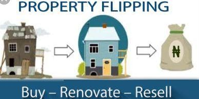 Property Flipping for Profits