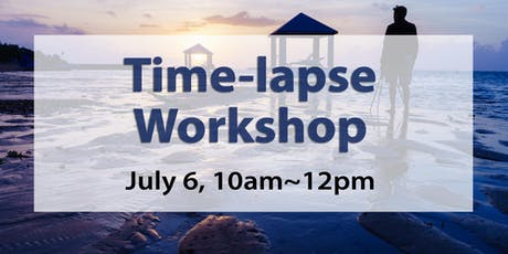 Time Lapse Workshop with Sony tickets
