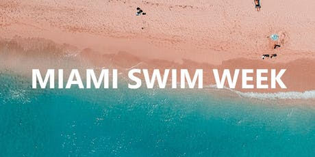 Miami Swim Week Fashion Shows & Events tickets