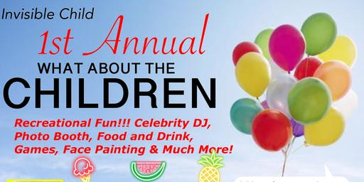"""""""What About The Children"""" Day Park Celebration presented by Invisible Child"""