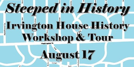 Steeped in History - Workshop & Tour August 17 tickets