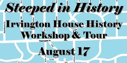 Steeped in History - Workshop & Tour August 17