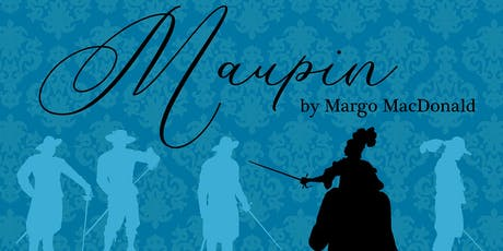 Maupin - A new play by Margo MacDonald - reading - Theatre at Draper Hall tickets