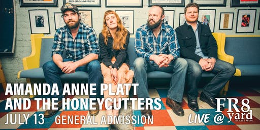 Live @ FR8yard! Amanda Anne Platt & the Honeycutters w/Pretty Little Goat!
