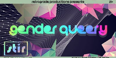Gender Queery: A Trans and Nonbinary Drag Show
