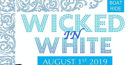 WICKED IN WHITE BOAT CRUISE
