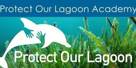 Protect Our Lagoon Academy: 2019 Master Class