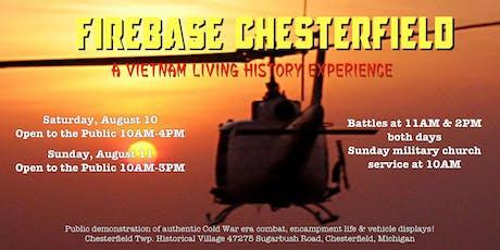 2019 Firebase Chesterfield Vietnam Reenactment (August 10-11) tickets