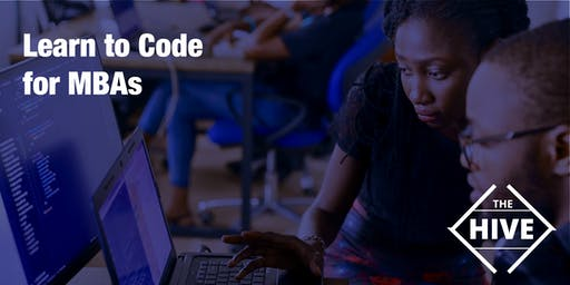 Learn to Code for MBAs: a 1-week immersive, fun learning exerience