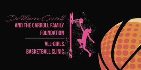FREE Girls' Basketball Clinic - Hosted by DeMarre Carroll tickets