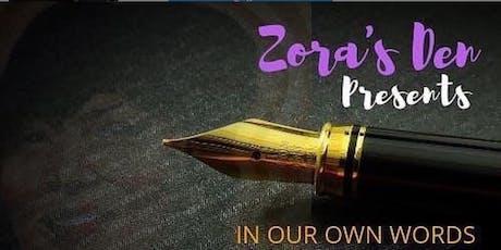 "Zora's Den Reading Series - ""In Our Own Words"" @ TheEubie tickets"