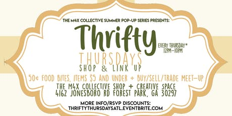 Thrifty Thursdays  - Vendor Shop, 50¢ bites + Buy/Sell/Trade Meet-up tickets