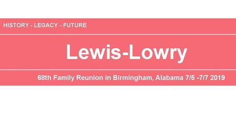 2019 Lewis-Lowry Family Reunion tickets