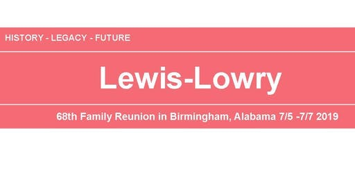 2019 Lewis-Lowry Family Reunion