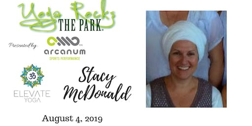 Yoga Rocks the Park August 4!  Free Admission Provided by Elevate Yoga! Stacy McDonald Teaching