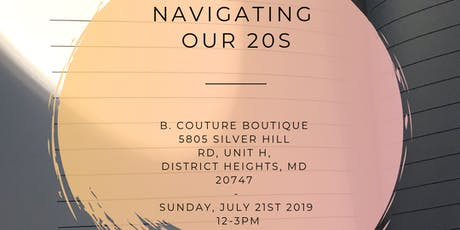 Navigating Our 20s - w/ Joely Liriano 07/21/2019 tickets