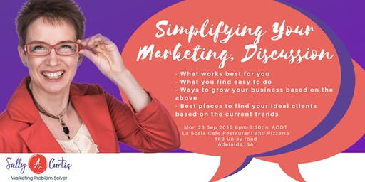 Simplifying Your Marketing, Discussion