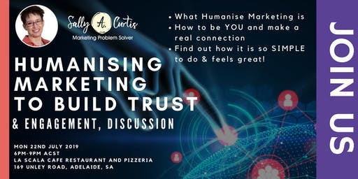 Humanising Marketing to build TRUST & Engagement, Discussion