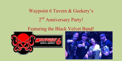 Waypoint 6 Birthday Bash with the Black Velvet Band!