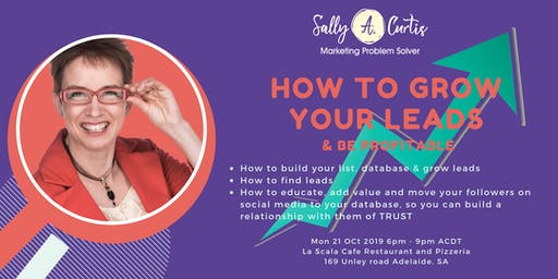 How to grow your LEADS & be PROFITABLE
