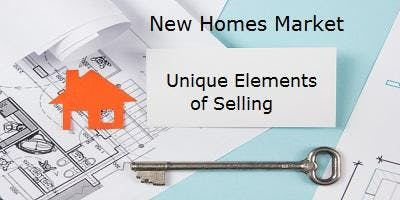 New Homes Market - Unique Elements of Selling  FREE 3 HR CE Senoia
