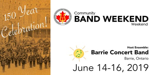 CBA-ONTARIO Community Band Weekend June 2019