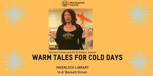Warm Tales  For Cold Days with Gill Di Stefano