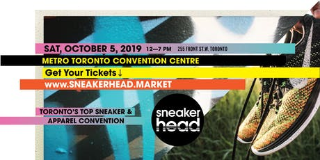 Sneakerhead Toronto - BUY - SELL - TRADE #hype sneakers and apparel. tickets