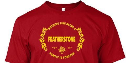 2019 Featherstone Reunion Shirts
