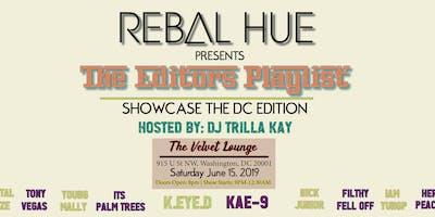 REBAL HUE Magazine Presents The Editor's Playlist   Hosted By: DJ TRILLA KAY