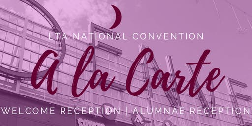 LTA National Convention: A La Carte Options