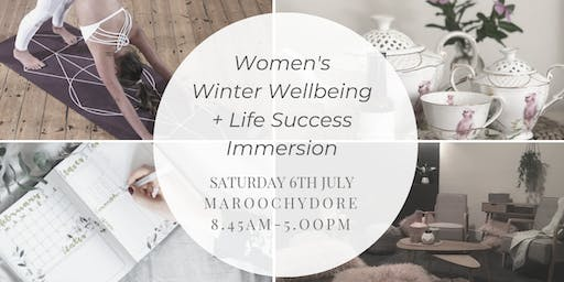 Women's Winter Wellbeing + Life Success Immersion