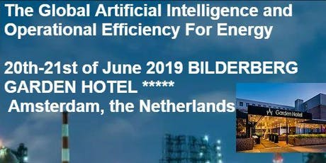 Global Artificial Intelligence and Operational Efficiency For Energy Forum tickets