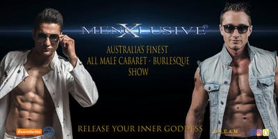 Ladies Night Melbourne - Menxclusive Cabaret 14 DEC