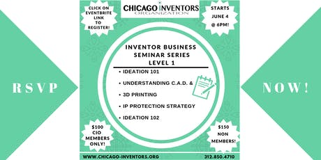 Inventor/Entrepreneur Business Seminar Series (Level 1) - ONLY 10 SEATS AVAILABLE! tickets