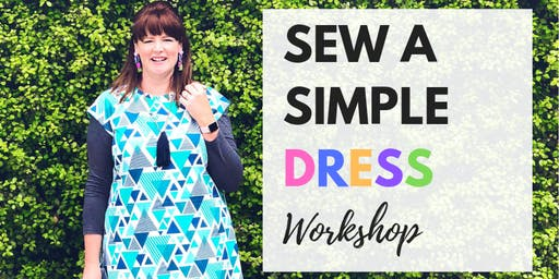 Aug 11th Sew a Simple Dress with Bron Sheridan