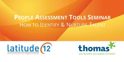 People Assessment Tools Seminar - How to Identify and Nurture Talent