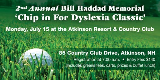 "2nd Annual Bill Haddad ""Chip in for Dyslexia"" Golf Tournament"