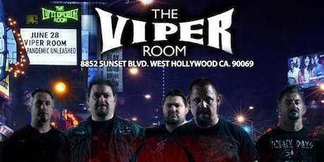 Pandemic Unleashed The Viper Room tickets
