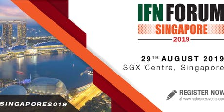 IFN Singapore Forum 2019 - In Partnership with Singapore Exchange  tickets