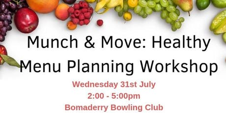 Munch & Move: Healthy Menu Planning Workshop - Bomaderry tickets