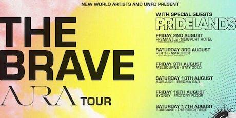 The Brave 'Aura' Tour tickets