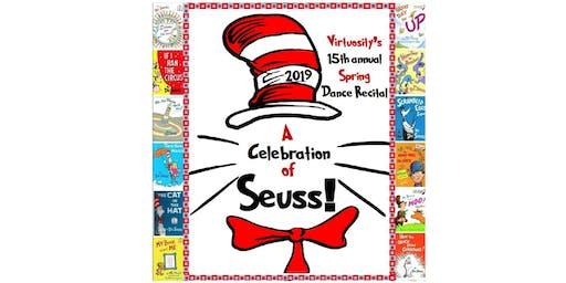 A Celebration of Seuss! Saturday, June 15th@6:30 pm (SHOW 5)