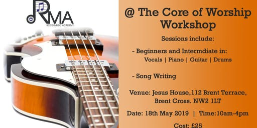 @ The Core of Worship Workshop