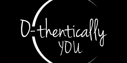 O-thentically You