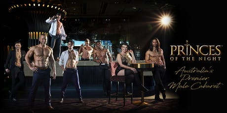 PRINCES OF THE NIGHT LIVE AT CROWN MELBOURNE tickets